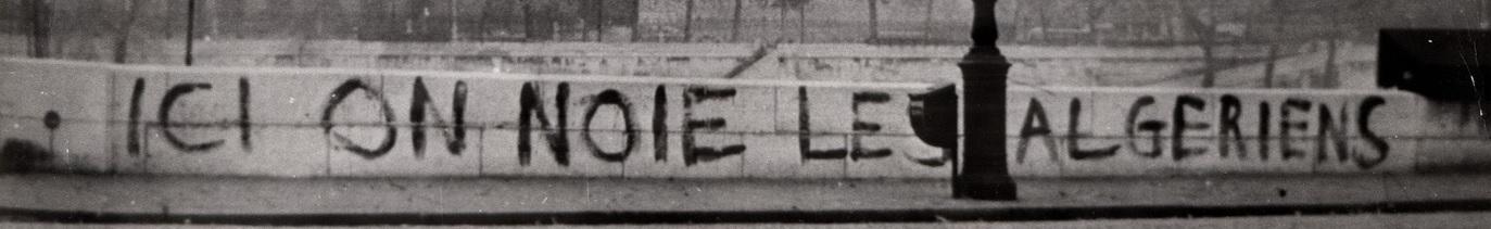 «Ici on noie des Algériens», 17 Octobre 1961