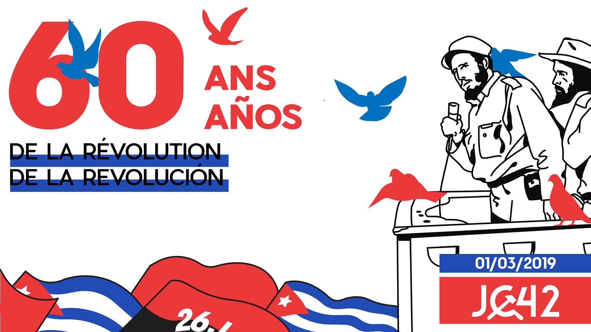 CUBA : 60 Ans de Révolution